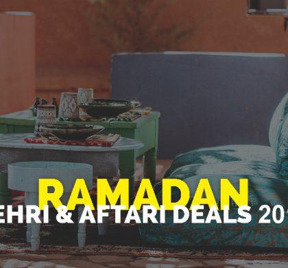 Ramadan Iftar and Sehri Deals 2018