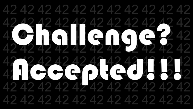 42 Day Challenge? Accepted!!
