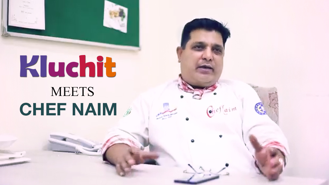 Kluchit meets Chef Naim