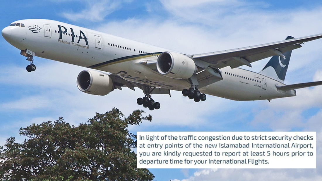 PIA wants passengers to arrive 5 hours before their flights at the new Islamabad International Airport!
