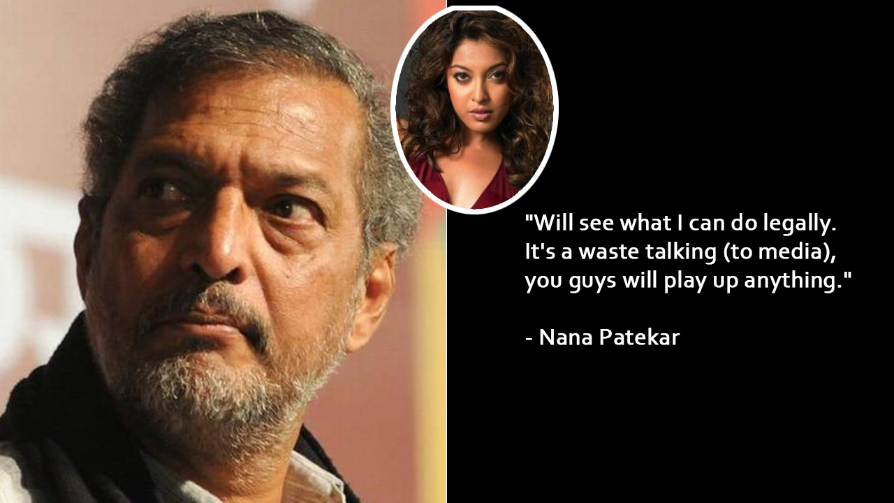 """What does she mean by sexual harassment?"" laughs Nana Patekar"
